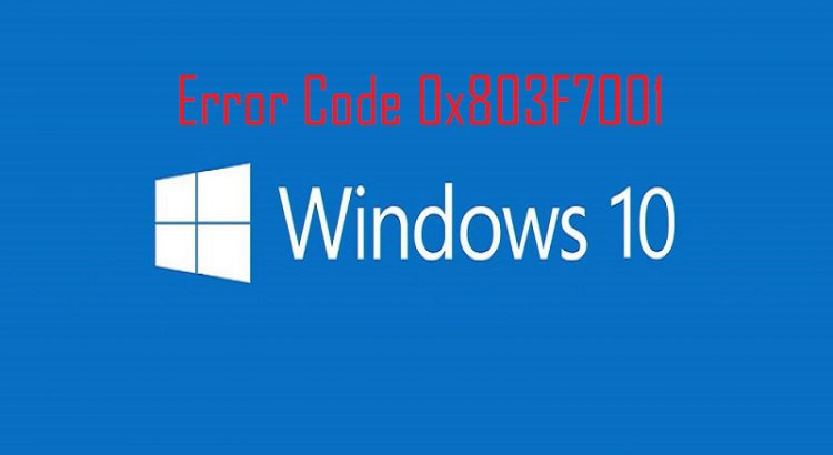 error Code 0x803F7001 in Windows 10