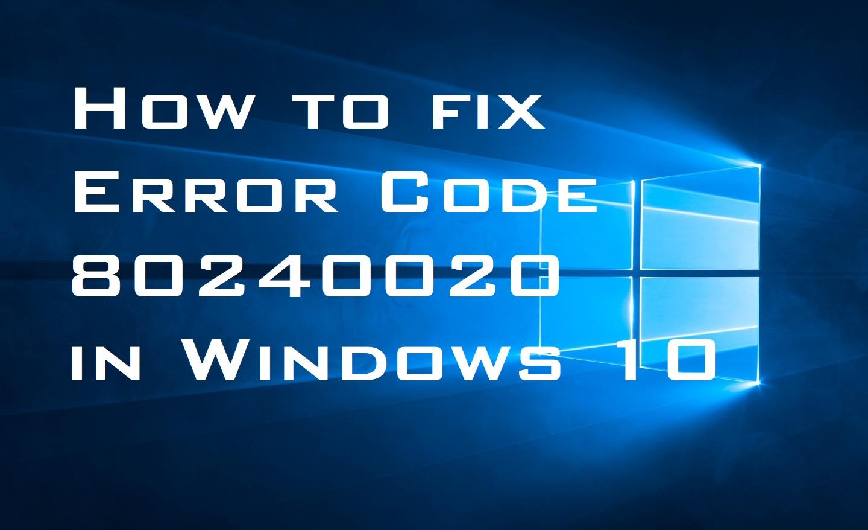 Error Code 80240020