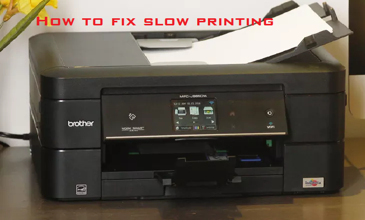 How to fix printer is slow