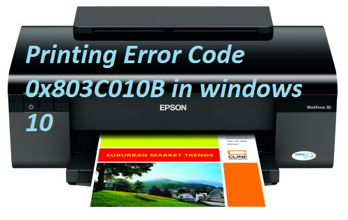 Printing Error Code 0x803C010B in windows 10
