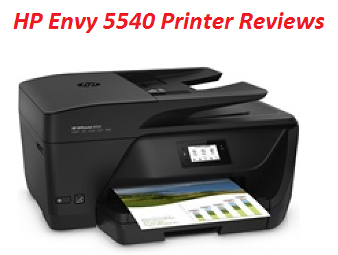HP Envy 5540 Printer Reviews