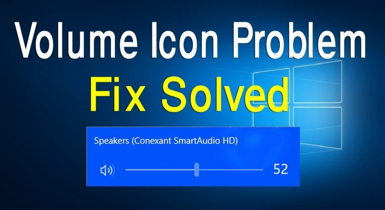 Fix Volume Icon on Windows 10